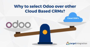 Why to select Odoo over other Cloud Based CRMs