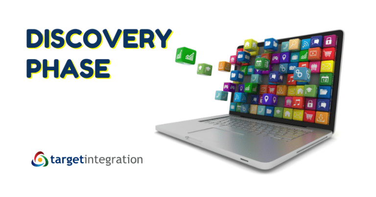 Discovery Phase at Target Integration